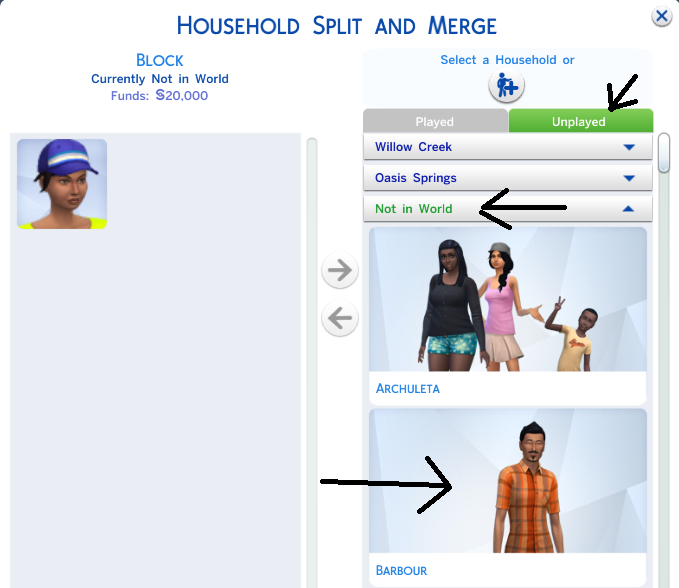Click the unplayed household tab again, click the 'not in this world' sub menu and then select the house you want to merge the sim into. In this case we are going to merge her into the Barbour house.