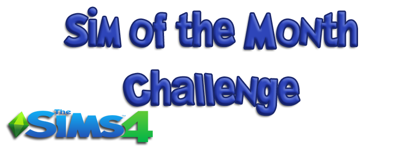 Sim of the Month Challenge General Rules (Sims 4) – The Sims